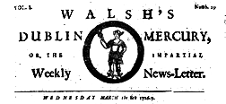 Dublin Walsh Dublin Weekly Impartial News Letter newspaper archives