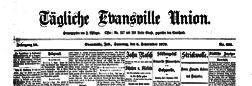 Tagliche Ebansville Union newspaper archives