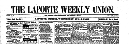 La Porte Weekly Union newspaper archives