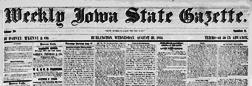 Burlington Weekly Iowa State Gazette newspaper archives