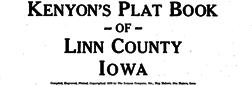 Cedar Rapids Kenyon Plat Book Of Linn County Iowa newspaper archives