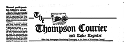 Thompson Courier And Rake Register newspaper archives