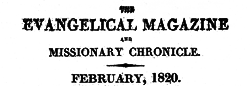 Evengelical Magazine And Missionary Chronicle newspaper archives