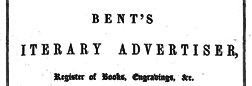 London Bent Literary Advertiser newspaper archives