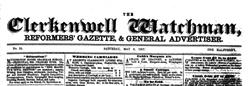 London Clerkenwell Watchman And Reformer Gazette newspaper archives