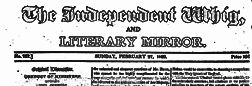 London Independent Whig And Literary Mirror newspaper archives