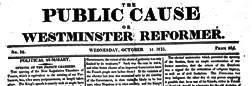 London Public Cauce Or Westminster Reformer newspaper archives