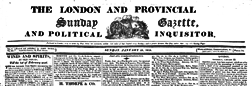 London Sunday Gazette And Political Inquisitor newspaper archives