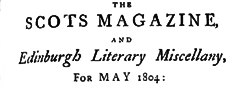 Scots Magazine And Edinburgh Literary Miscellany newspaper archives