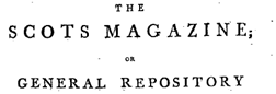Scots Magazine Or General Repository newspaper archives