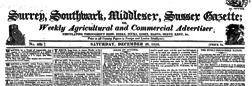 Surrey Southwark Middlesex Sussex Gazette newspaper archives
