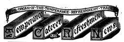 Temperance Caterer And Refreshment News newspaper archives