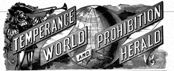 Temperance World And Prohibition Herald newspaper archives