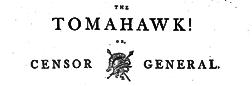 Tomahawk Or Censor General newspaper archives