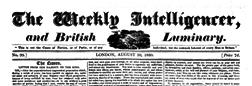 Weekly Intelligencer And British Luminary newspaper archives