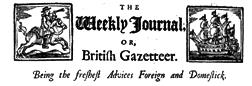 Weekly Journal Or British Gazetteer newspaper archives