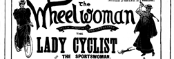 Wheelwoman The Lady Cyclist newspaper archives
