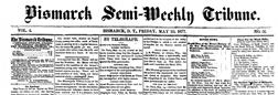 Bismarck Semi Weekly Tribune newspaper archives