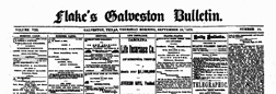 Flakes Galveston Bulletin newspaper archives