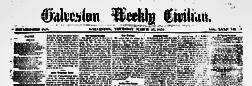 Galveston Weekly Civilian newspaper archives