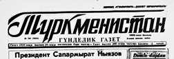 Ashgabat Turkmenistan Gundelik Gazet newspaper archives
