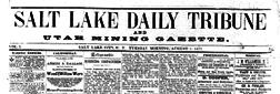 Salt Lake Daily Tribune And Utah Mining Gazette newspaper archives