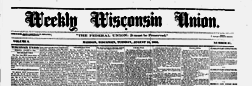 Weekly Wisconsin Union newspaper archives