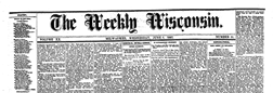 Milwaukee Weekly Wisconsin newspaper archives