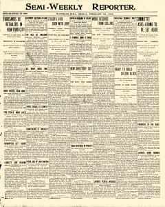 Semi Weekly Reporter, February 28, 1908, Page 1