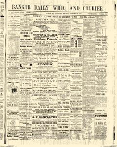 Bangor Daily Whig And Courier, December 22, 1881, Page 1