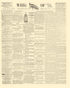 Whig Of 76, July 07, 1863, Page 1