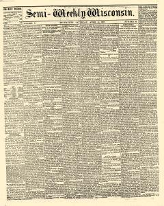 Semi Weekly Wisconsin, April 06, 1867, Page 1